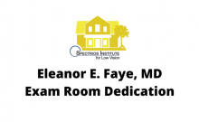 Dr. Eleanor E. Faye, MD Exam Room Dedication