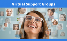 Text says: Virtual Support Groups photo of woman looking at virtual pictures